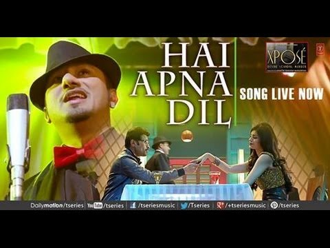 Hai apna dil to awara full song of  Xpose  Yo Yo Honey Singh ,Himesh Reshammiya