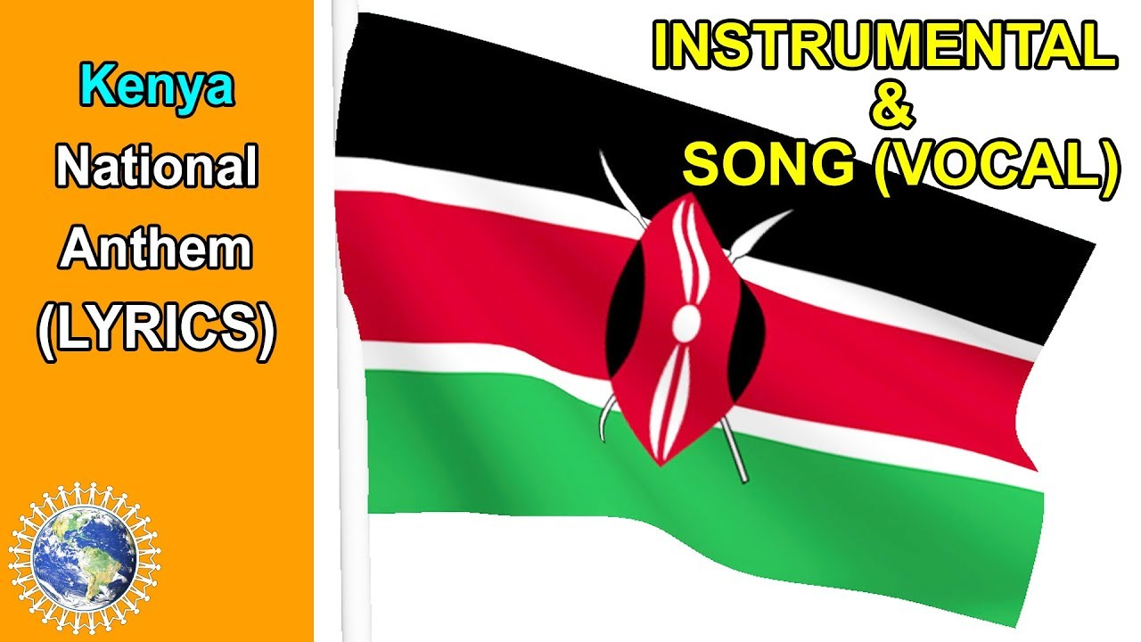 National Anthem of Kenya INSTRUMENTAL & SONG (Lyrics) ❤️Ee Mungu Nguvu  Yetu❤️