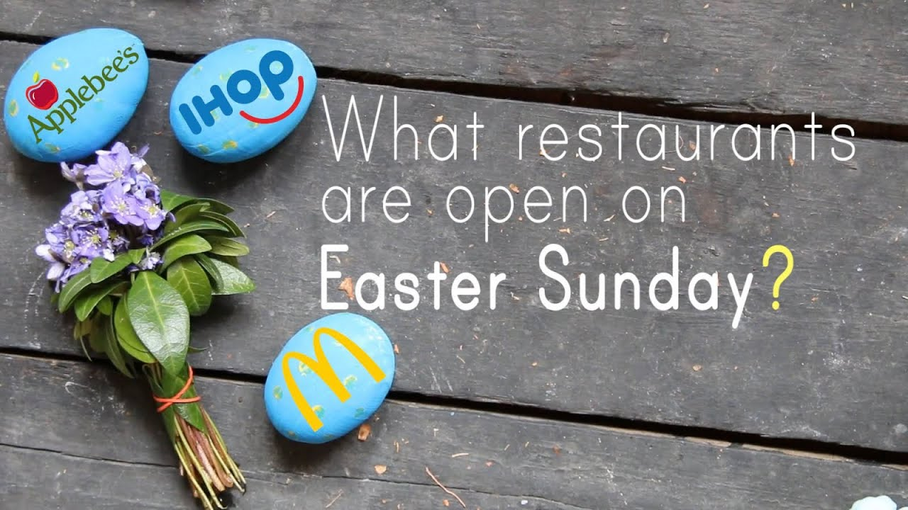 All the Restaurants Open on Easter With Special Brunch or Dinner Deals