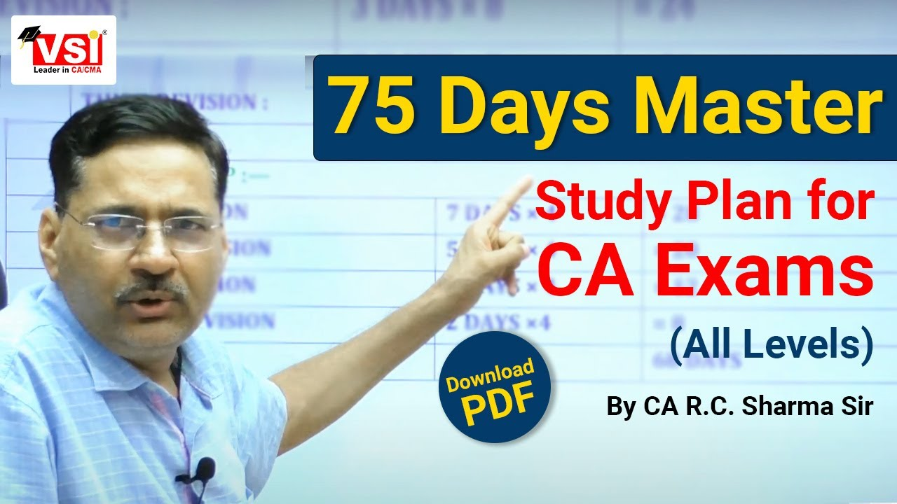 Download 75 Days Master Study Plan for CA Exams 2021 | Clear CA & Get AIR