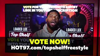 Loaded Lux Top Shelf Freestyle deadline is 11:59p ET tonight!