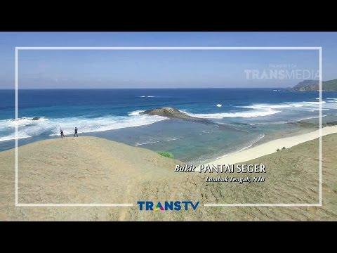 MY TRIP MY ADVENTURE - Ungkap Rahasia Putri Mandalika di Tanah Lombok (20/08/16) Part 1/6