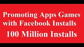 How to Promote apps and games with facebook Paid install ads?