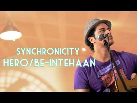 Synchronicity - Hero / Be-Intehaan!! - Bajao Music
