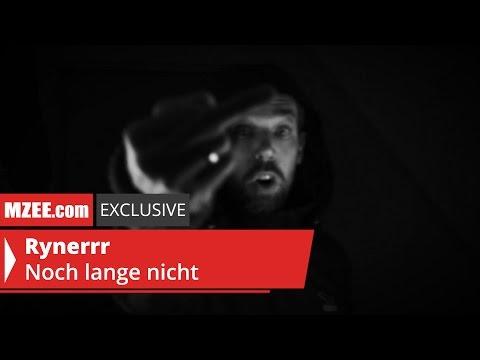 Rynerrr – Noch lange nicht (MZEE.com Exclusive Audio)