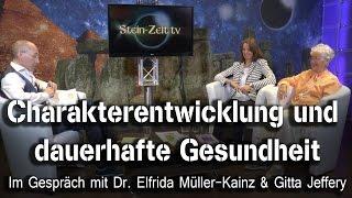 Charakterentwicklung und Gesundheit - Dr. Elfrida Müller Kainz & Gitta Jeffery
