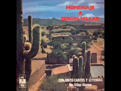 Conjunto Cantos y Leyendas - Homenaje a Sergio Villar  (1971)