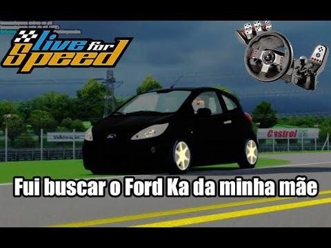 LiveForSpeed - Vida Real #01 - Fui buscar o Ford Ka da minha mãe