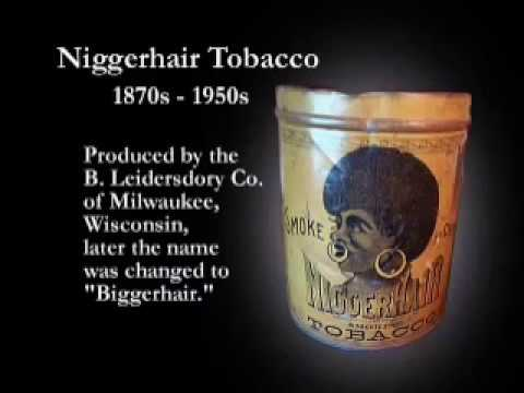 NiggerHair Tobacco: Real Product, Imagined Advert