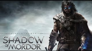 Live Replay : Middle Earth Shadow of Mordor / Le Seigneur des Anneaux L'Ombre du Mordor