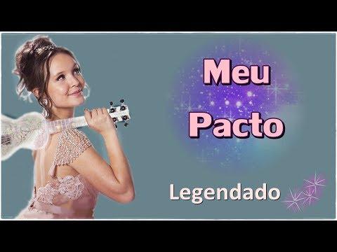 Larissa Manoela - Meu Pacto (Com letra) - Meus 15 Anos