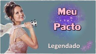 Larissa Manoela - Meu Pacto (Com letra) thumbnail