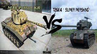 World of Tanks M48 Patton KR vs. T26E4 Super Pershing