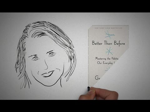 BETTER THAN BEFORE by Gretchen Rubin | ANIMATED CORE MESSAGE