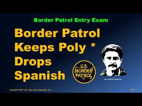 Border Patrol Drops Spanish Requirement