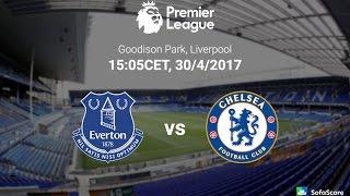ไฮไลท์บอลเอฟเวอร์ตัน vs  เชลซี 0-3  30/04/2017  Everton vs Chelsea HD