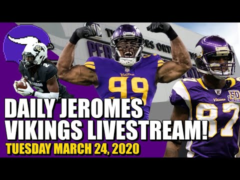 NOON Minnesota Vikings Jerome Livesteam! | Tuesday, March 24th