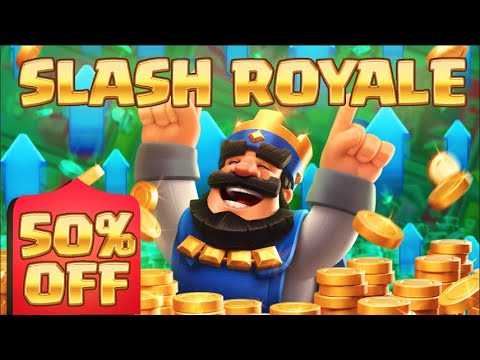Download SLASH ROYALE is HERE // 50% off IN CLASH ROYALE