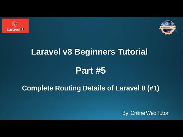 Learn Laravel 8 Beginners Tutorial #5 - Routing in Laravel 8 #1