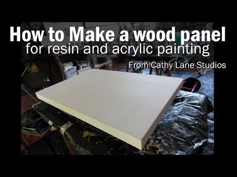 How to make a wood panel for resin & acrylic painting