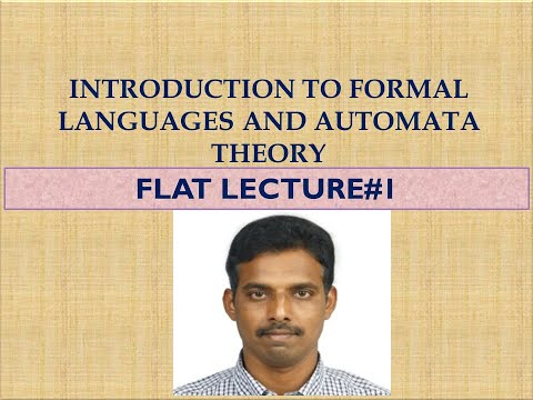 INTRODUCTION TO FORMAL LANGUAGES AND AUTOMATA THEORY LECTURE #1