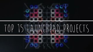 TOP 15 LAUNCHPAD PROJECTS!!! (+FREE DOWNLOAD!)