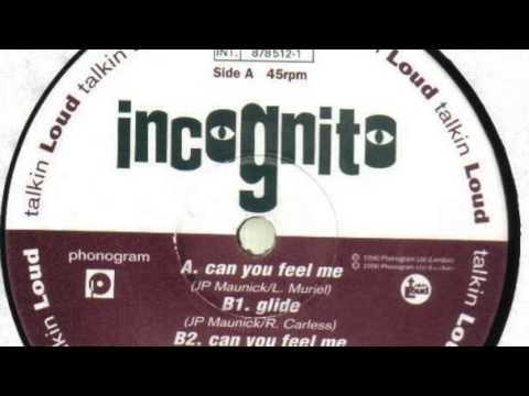 Incognito – Glide