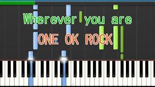 Wherever you are ピアノ ONE OK ROCK