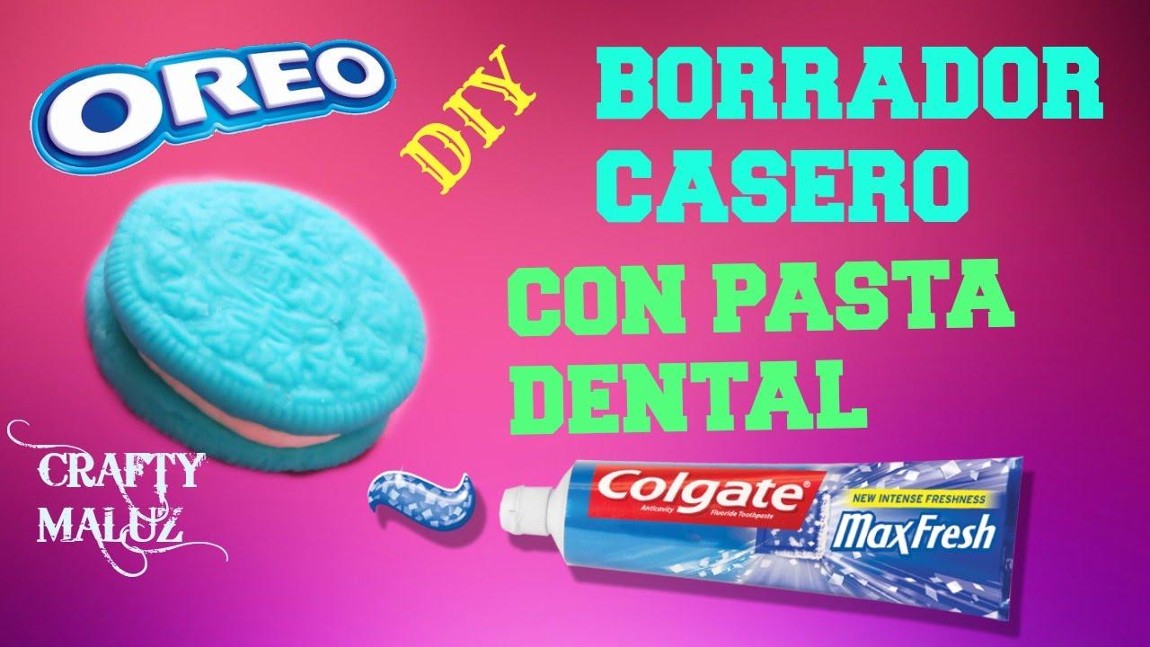 Haz Un Borrador Con Pasta Dental Fácil Y Rapido Borradores Caseros