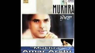 HIT SONG OF AMAR ARSHI ( MUKHRA) | ROOOPESH RAI SIKAND | punjabi songs