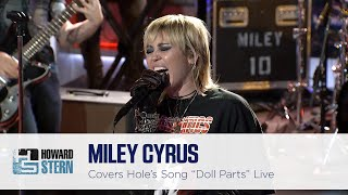 "Miley Cyrus Covers ""Doll Parts"" on the Howard Stern Show"
