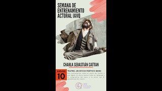 🎭📖🎬 Teatro, un oficio Poético con Sebastian Cattan