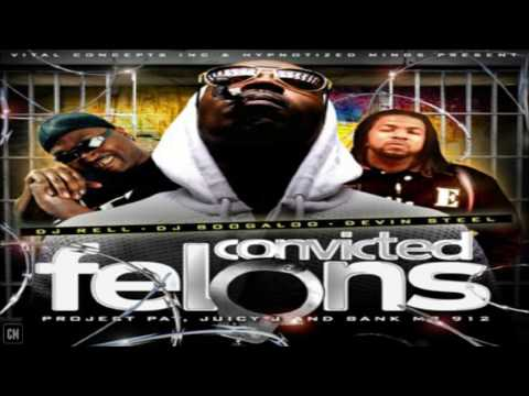 Project Pat, Juicy J & Bank Mr. 912 - Convicted Felons [FULL MIXTAPE + DOWNLOAD LINK] [2010]