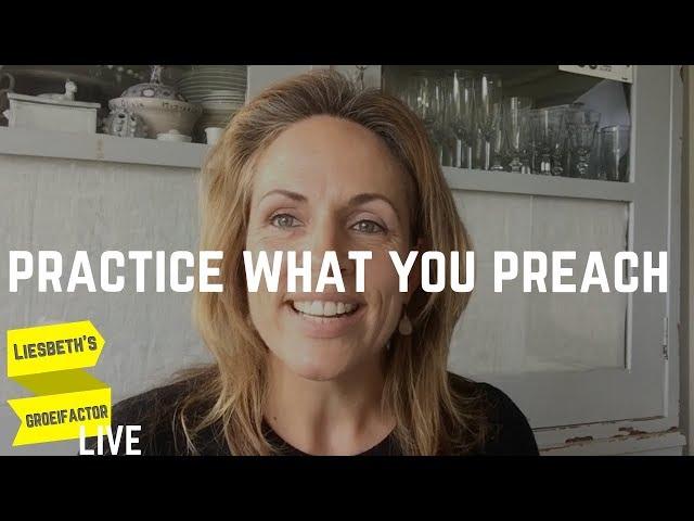 Practice what you preach | Afl. 11 Liesbeth's Groeifactor LIVE