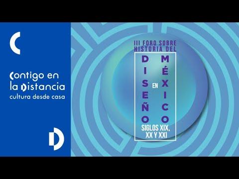 Mesa 5, Conferencia magistral, Clausura| III Foro Historia del diseño en México