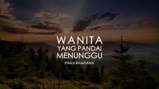 Melody Dalam Puisi Wanita Yang Pandai menunggu Panji Ramdana 2018 HD