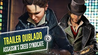 A história de Assassin's Creed Syndicate - TRAILER DUBLADO