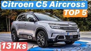 Citroen C5 Aircross BlueHDi 130 - TOP 5 stvari koje morate znati