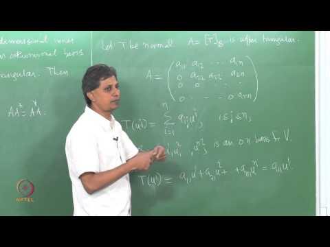 Mod-14 Lec-51 Normal Operators - Spectral Theorem