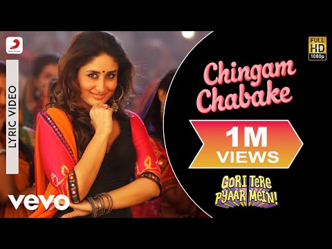 Chingam Chabake Lyric Video - Gori Tere Pyaar Mein|Kareena,Imran|Shankar M, Shalmali K