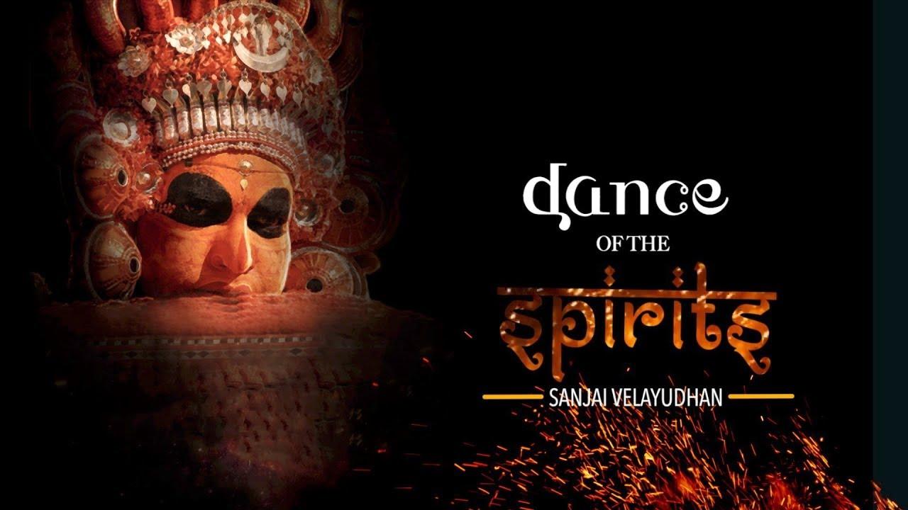 Dance of the Spirits: A Novel by Sanjai Velayudhan
