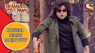 Krushna Mimics Sanjay Dutt | The Drama Company