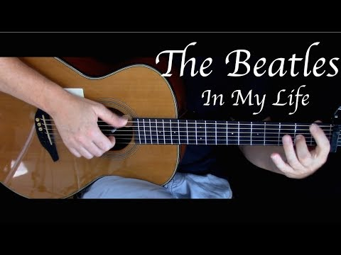 The Beatles - In My Life - Fingerstyle Guitar