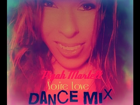 piyah-martell--you're-love-(dance-remix)