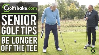 Drive The Ball Further Off The Tee - SENIOR GOLF TIPS