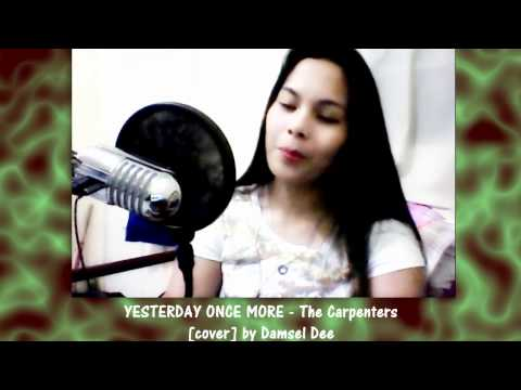 YESTERDAY ONCE MORE - The Carpenters [Instrumental/Karaoke cover] by Damsel Dee