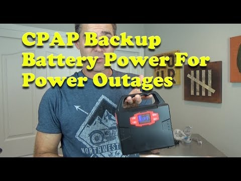 Battery Backup for CPAP Power Outages.