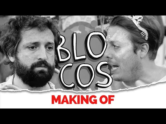 MAKING OF - BLOCOS