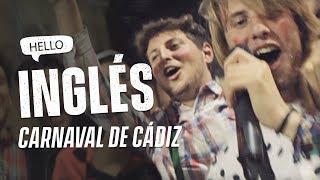 HABLANDO INGLÉS en el Carnaval de Cádiz
