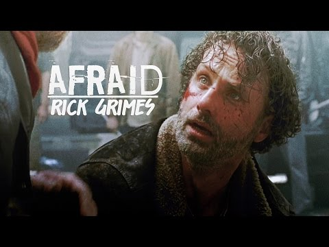 Rick Grimes || Afraid